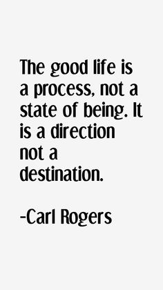 Carl Rogers Quotes & Sayings Carl Rogers Quotes, Motivational Quotes For Working Out, Inspirational Quotes, Counseling Quotes, Counseling Office, Solution Focused Therapy, Study Quotes, Life Quotes, Therapy Quotes