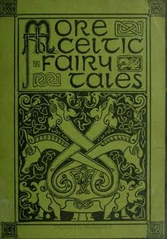 'More Celtic Fairy Tales', 1892-95