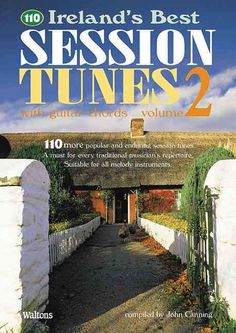 110 Ireland's Best Session Tunes: With Guitar Chords