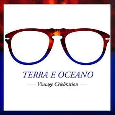 Experience a contrast that evokes the depth of the ocean and magnificence of the earth with Persol Vintage Celebration frames