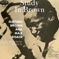 Study In Brown (Clifford Brown / Max Roach)