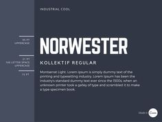 Norwester is an attention-grabbing, geometric font best used for headings. The pairing of Norwester, Kollektif and Montserrat is structured and geometric.