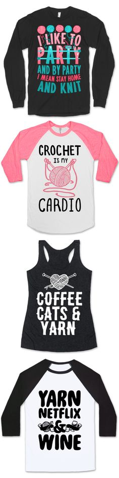 The perfect shirt designs for all crafters alike! We have designs for the DIYer, knitter, crocheter, and all around crafting junkie. (Mobility Exercises Quotes)
