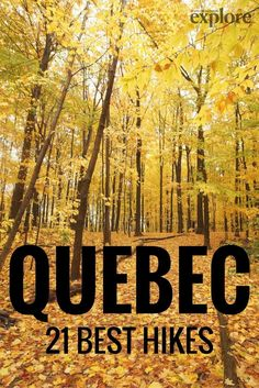 Quebec's 21 Best Hikes