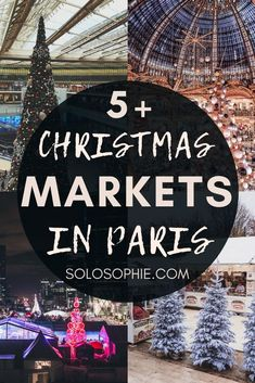 Your Ultimate Guide to the Best Christmas Markets in Paris  France (festive and Christmas things to do in the French capital)
