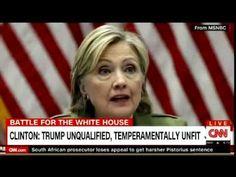 CLINTON: TRUMP UNQUALIFIED, TEMPERAMENTALLY UNFIT ON CNN Breaking News