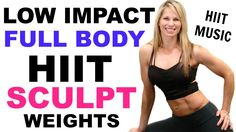 HIIT Low Impact Total Body Cardio Sculpt Weights Workout, Barefoot Workout