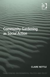 LSE Review of Books – Book Review: Community Gardening as Social Action by Claire Nettle