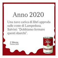"""Anno 2020. Una nave carica di libri approda sulle coste di Lampedusa. Salvini: """"Dobbiamo fermare questi sbarchi""""."""
