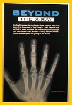 Beyond the X-Ray | Health Museum | The Health Museum | VISUAL ARTS + MUSEUMS | ArtsHound.com