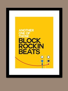 The Chemical Brothers - Block Rockin' Beats / Song Lyric Typography Poster