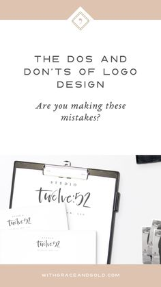 The Dos and Don'ts of Logo Design | Branding and Web Design for Small Business Owners | With Grace and Gold