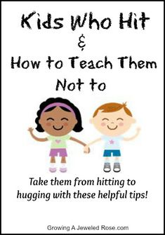 Kids who hit. Parenting tips - never know when I might need this