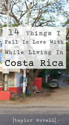14 Things I Fell In Love With While Living In Costa Rica  #travel #liveyourlife