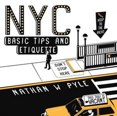 Want to behave like a New Yorker? These clever NYC tips are all TRUE! Click for link: Nathan W. Pyle's GIFs on NYC etiquette.