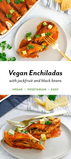 Perfect Vegan Enchiladas with Jackfruit and Black Beans