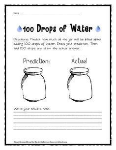 100 Days of School:Free printable worksheets for Day activities: How much will 100 drops fill a jar? Find things greater than/equal to/less than 100 cm. First Grade Science, Kindergarten Science, Science Classroom, Teaching Science, Science Activities, Teaching Ideas, Classroom Ideas, Science Ideas, Science Experiments