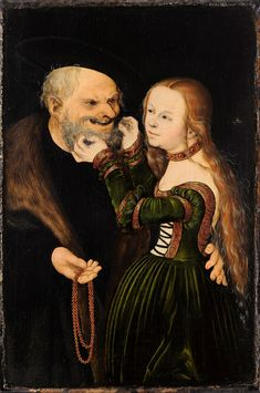 Ill-Matched Couple: Young Girl and Old Man - Lucas Cranach the Elder. Oil and tempera on red beechwood. 39 x 26 cm. Hans Holbein, Renaissance Clothing, Renaissance Art, Luther, Hans Baldung Grien, Albrecht Dürer, Lucas Cranach, Web Gallery Of Art, German Outfit