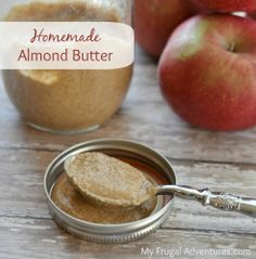 Easy Homemade Almond Butter {Healthy & Delicious} I'm making this tomorrow!!