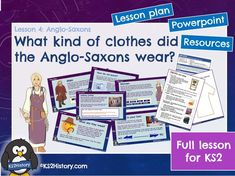 What kind of clothes did the Anglo-Saxons wear? (Lesson for Primary History, Teaching History, Teaching Resources, Vikings Ks2, Anglo Saxon Clothing, Kinds Of Clothes, Historian, Raiders, How To Find Out
