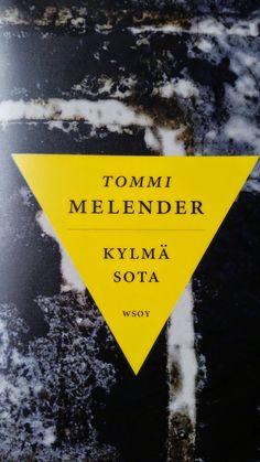 10/2014 Tommi Melender: Kylmä Sota