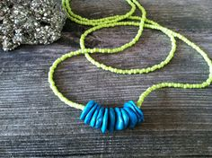 Long lime green seed beads with turquoise nuggets...great combo!