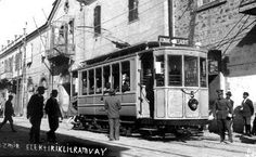 ✿ ❤ Elektrikli Tramvay, İzmir....Eski İzmir Fotoğrafları