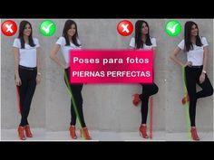 Poses para fotos | Piernas perfectas - YouTube