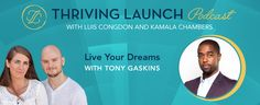 Live Your Dreams – Tony Gaskins