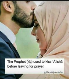 The Prophet(ﷺ) used to kiss 'Aisha before leaving for prayer. Muslim Couple Quotes, Muslim Love Quotes, Cute Muslim Couples, Love In Islam, Islamic Love Quotes, Islamic Inspirational Quotes, Love Husband Quotes, Wife Quotes, True Love Quotes