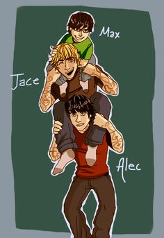 Max, Jace and Alec