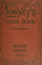 Lowney's cook book, illustrated in colors; a ne...