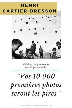 citation de photograpge connu et célèbre Henri Cartier Bresson, Vivian Maier, Competition, Challenges, Movies, Movie Posters, Perfect Photo, Street Photography, Photographers