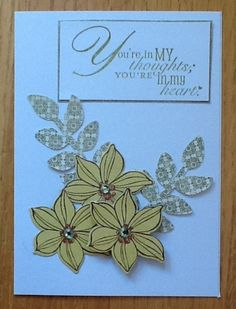 Thinking of you  Your in my thoughts and heart Stampin up card