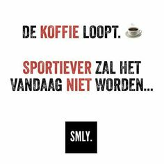 Een beetje humor kan af en toe geen kwaad!! Wine Quotes, Coffee Quotes, Words Quotes, Sayings, Good Jokes, Funny Jokes, Dutch Quotes, More Than Words, Are You Happy