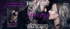 Savage by Kira Blakely  Title: Savage  Author: Kira Blakely  Genre: Contemporary Romance  I need her to play wife. She needs me to play daddy. Olivia is torture in a Gucci dress. Spoiled and sassy. Everything I hate and everything I love. Shes also my late best friends sister and guardian to his daughter. Shes going to help me clean up my image. Im going to help her keep parental rights. But Im no daddy. Im the devil in a black suit. Demanding everything from everyone. Savage. Claiming her…