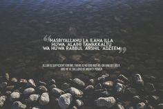 Surah At-Taubah 129. 7 times morning (Fajr). 7 times evening ('Asr).