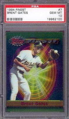 1994 Topps Finest #7 Brent Gates Athletics PSA 10 pop 1 by Topps. $6.00. 1994 Topps Finest #7 Brent Gates Athletics PSA 10 pop 1. If multiple items appear in the image, the item you are purchasing is the one described in the title.
