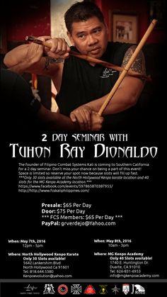 2 Day Seminar with Tuhon Ray Dionaldo!