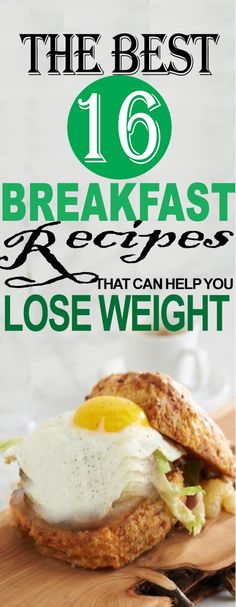 THE BEST 16 BREAKFAST RECIPES THAT CAN HELP YOU LOSE WEIGHT