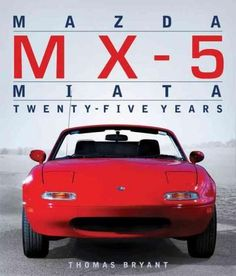 Celebrating a quarter century of the car that redefined its genre. The Mazda MX-5, (known as Miata in North America and Eunos Roadster in Japan), revolutionized the lightweight two-seater roadster mar
