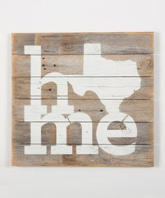 Another great find on #zulily! Texas Home Sign #zulilyfinds