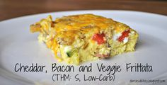 Darcie's Dishes: Bacon, Cheddar and Veggie Frittata (S) #thm #trimhealthymama #smeal #lowcarb #healthyeatingonabudget