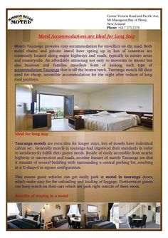 Tauranga motels are even idea for longer stays, lots of motels have individual cabins set . Generally motels in Tauranga had improved their standards in order to satisfactorily fulfill their guests needs.
