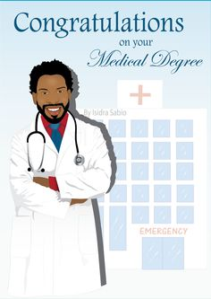 COMING SOON- This Afrocentric Congratulation on your medical degree card for men shows a very handsome, young, smart, and friendly black (African American) man who happens to be a medical doctor. He is wearing a white lab coat, a stethoscope, red button down shirt, and a navy blue tie. His natural hair is styled in an uneven Afro. This card is perfect for graduation from medical school. Black men. Afrocentric Card. African American Card. Greeting Cards. Original illustration by Isidra Sabio