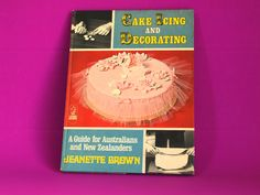 Cake Icing and Decorating Hardcover Cookbook by Jeanette Brown - Vintage Cookery Baking Guide for Australians and New Zealanders by FunkyKoala on Etsy
