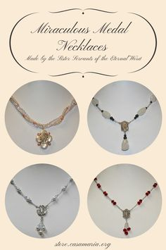 These Miraculous Medal necklaces are handmade by the Sister Servants using sterling silver and precious stones. They are an excellent way to spread devotion to our Blessed Mother, and they make wonderful Christmas, wedding, and anniversary gifts. Each necklace is one of a kind, and new styles are added frequently.