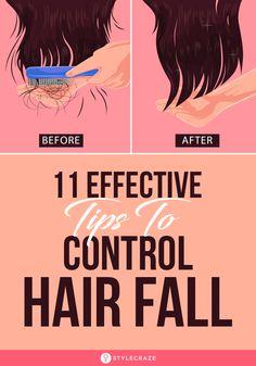 11 Effective Home Remedies And Tips To Control Hair Fall - Hair Loss Treatment Hair Fall Remedy Home, Home Remedies For Hair, Hair Loss Remedies, Excessive Hair Fall, Excessive Hair Loss, Hair Fall Control Tips, Natural Hair Conditioner, Hair Care Oil, Hair Loss Women