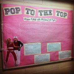 """girararaffe:  November 2013's bulletin board! """"Pop to the Top - Stress Relief with Sharpay and Ryan"""" featuring - you guessed it - bubble wrap :)))"""