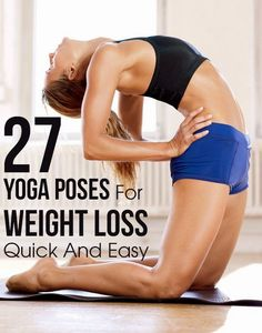 Top 27 Best Yoga Asanas For Losing Weight Quickly And Easily | Fit Villas